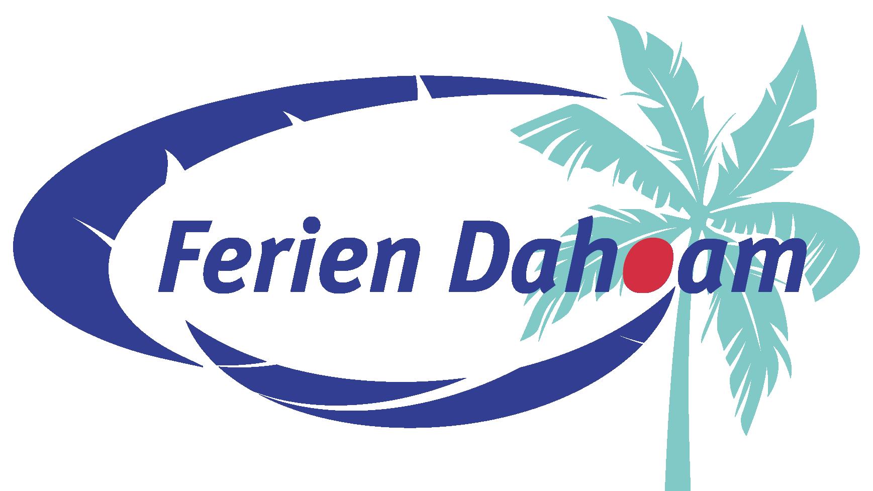 Ferien Dahoam